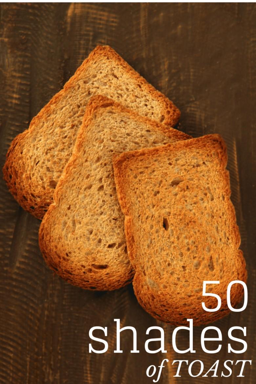 50 Shades of Toast www.sweetcayenne.com #50shades #toast