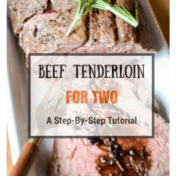 Beef Tenderloin Tutorial