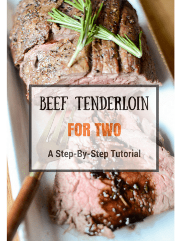 Beef Tenderloin Tutorial