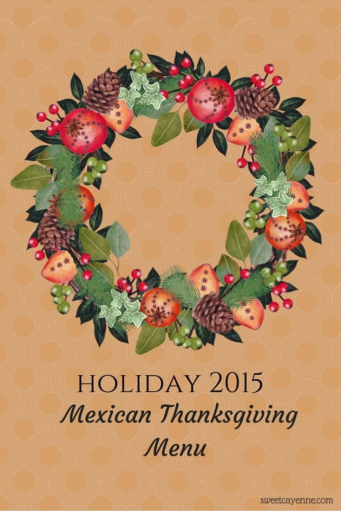 If you are up for a little fun experimentation and love Mexican food, this Thanksgiving menu is for you! The dishes are so good they may just become seasonal family favorites!