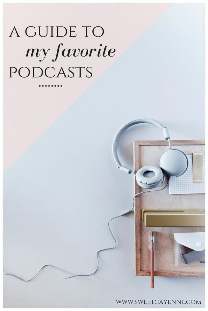 Here is a roundup of my favorite podcasts and why I love them so much - ranging from topics of entertainment, lifestyle, and more!