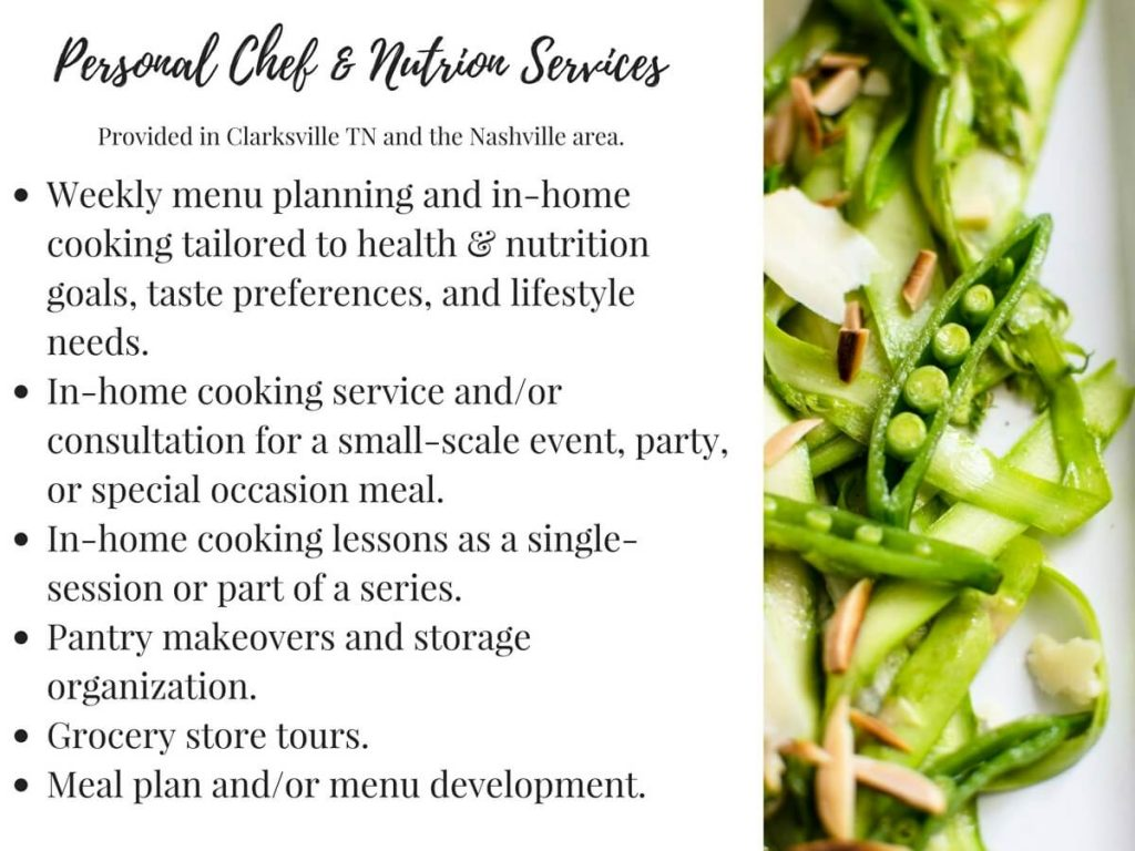 Personal chef and nutrition services offered by culinary dietitian, Whitney Reist, in the Clarksville and Nashville TN area.