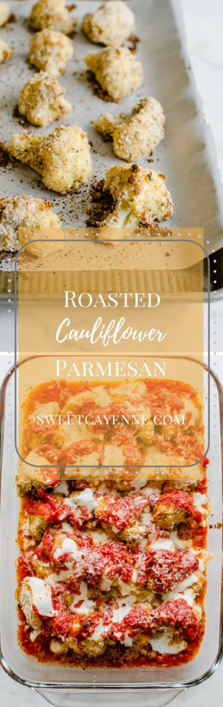 A photo collage of baked cauliflower parmesan with text overlay.