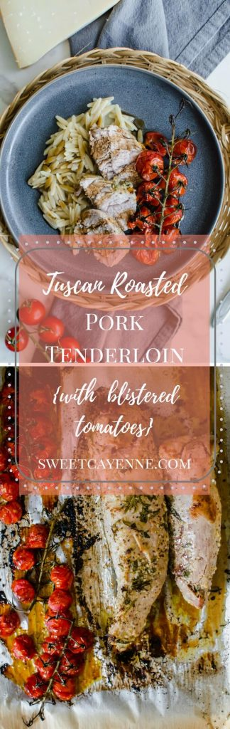 This easy recipe for Tuscan Roasted Pork Tenderloin with Blistered Tomatoes is a healthy Italian dinner that is quick enough to make on a weeknight! #italianrecipes #porktenderloin #healthy #sweetcayenne