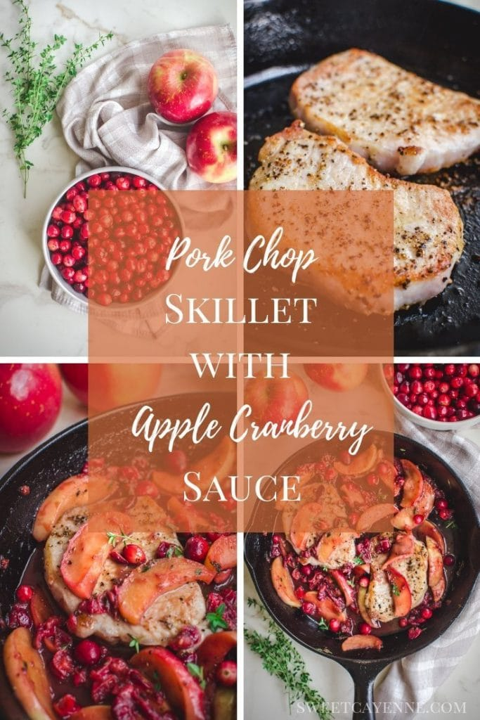 A collage with Pinterest text overlay with photos of Pork Chop Skillet with Apple Cranberry Sauce.