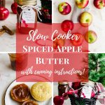 A picture collage of images with jars of spiced apple butter, apples, and cornbread muffins,