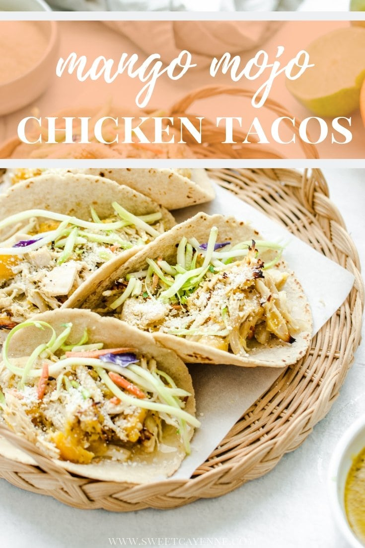 A Pinterest graphic of Mango Mojo Chicken Tacos with text overlay of the recipe title.